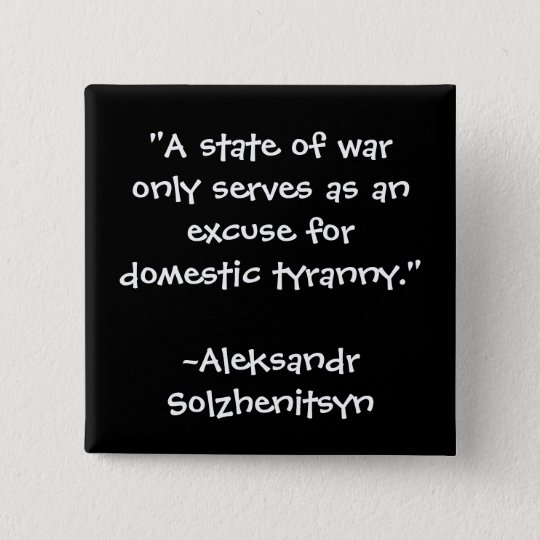 ANTI WAR QUOTE BUTTON