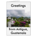 Antigua, Guatemala Greeting Card