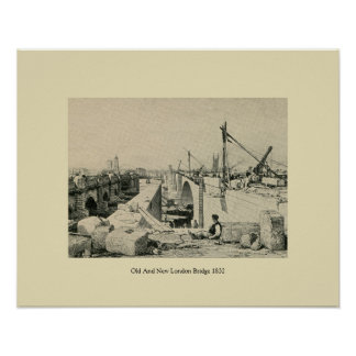 Antique 1832 Old and New London Bridge Poster