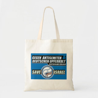 antisemiten save Israel approximately Budget Tote Bag