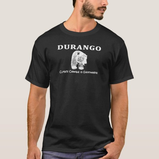Anuk Durango Climate Change is Everywhere T-Shirt