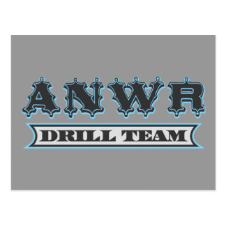ANWR Drill Team Post Cards
