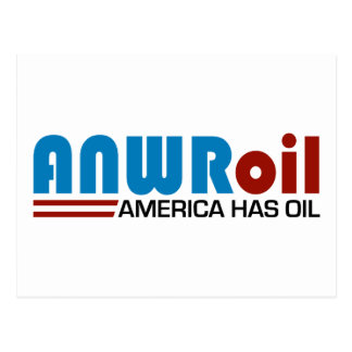 ANWR Oil - America Has Oil Postcards