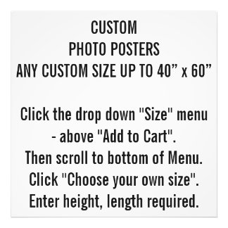 Any Custom Size Photo Poster Prints