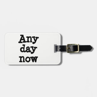 Any Day Tag
