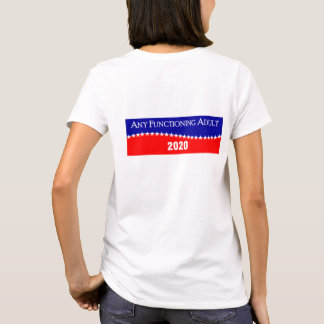 Any Functioning Adult 2020 T-Shirt