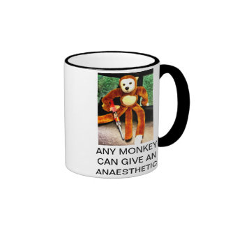 ANY MONKEY CAN GIVE AN ANAESTHETIC RINGER MUG