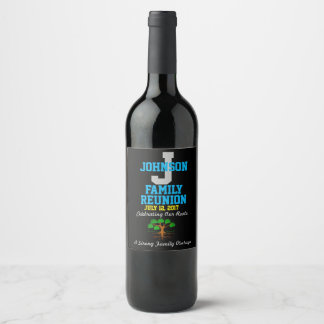 Any Name Family Reunion with Any Date - Wine Label