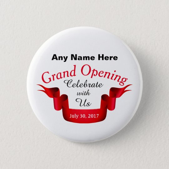 Any Name Grand Opening - 6 Cm Round