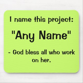 Any Name Project Funny Motivational Slogan