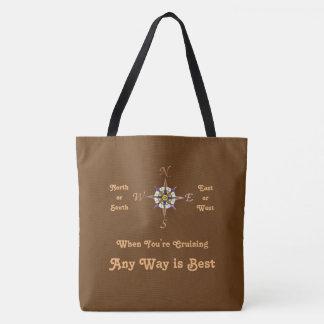 Any Way Cruising Brown Tote Bag