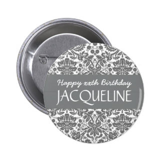 Any Year Birthday For Her Trendy Damask B07 6 Cm Round Badge