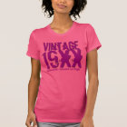 Any Year Custom Birthday Gift Best Vintage V31 T-Shirt