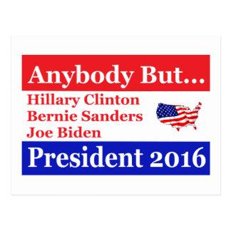 Anybody but Hillary, biden,sanders Postcard