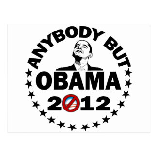 Anybody But Obama - 2012 Postcard
