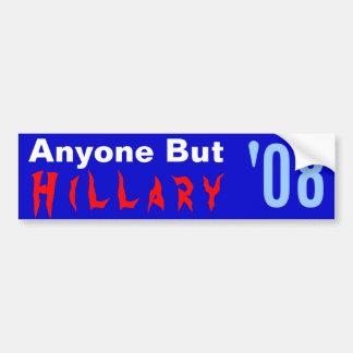 Anyone But, H i l l a r y, 08, ' Bumper Sticker