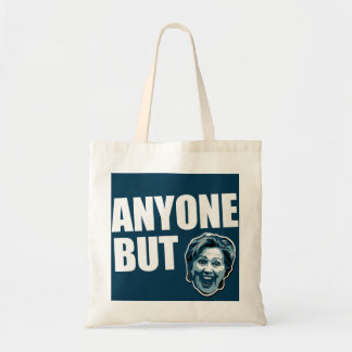 Anyone But Hillary Clinton Tote Budget Tote Bag
