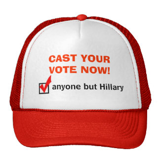 Anyone But Hillary Hat