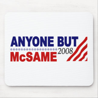 Anyone But Mcsame Mouse Pads