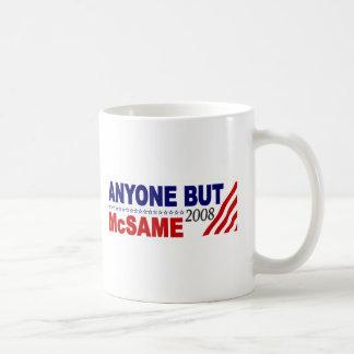 Anyone But Mcsame Coffee Mugs