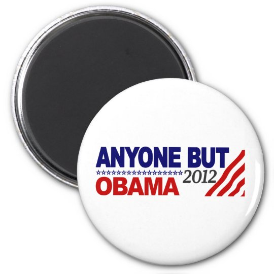 Anyone But Obama 2012 6 Cm Round Magnet