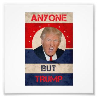 Anyone But Trump Photograph