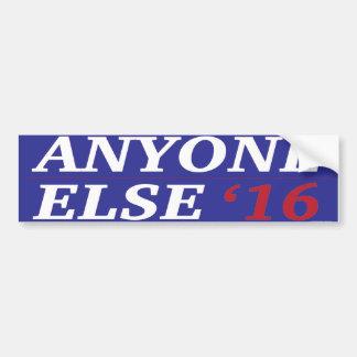 Anyone Else 2016 Bumper Sticker