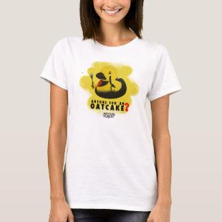 Anyone for an oatcake? T-Shirt