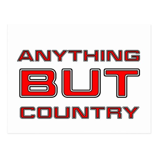 Anything But Country Music Post Card