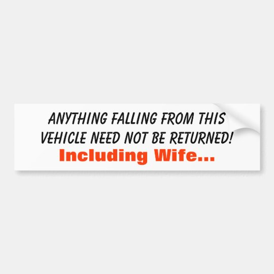 Anything falling from this vehicle need not be ... bumper sticker