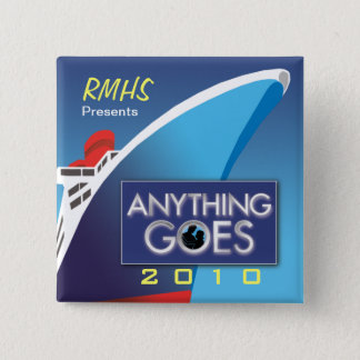 Anything Goes 2010 Square Button 2