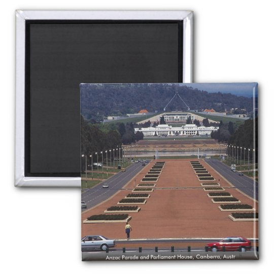 Anzac Parade and Parliament House, Canberra, Austr Square Magnet