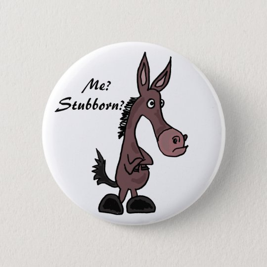 AP- Stubborn Mule Cartoon Button