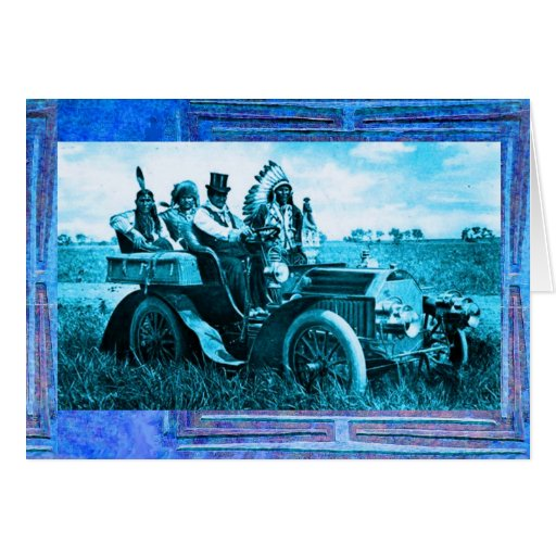 APACHES AND GERONIMO DRIVING A MOTOR CAR GREETING CARD