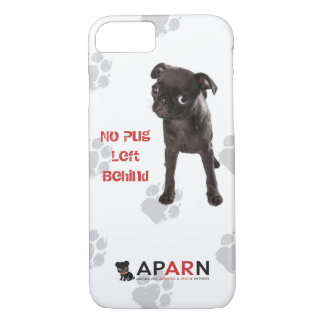 APARN No Pug Left Behind iPhone 7 Phone Case