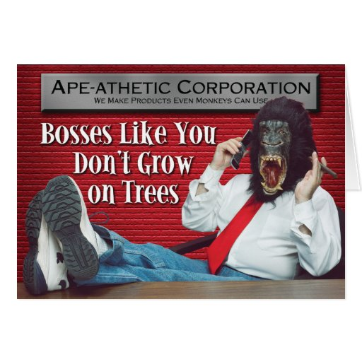 Ape-athetic Bad Boss Card
