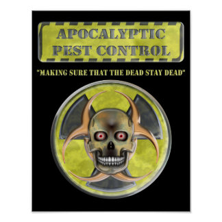 Apocalyptic Pest Control Poster