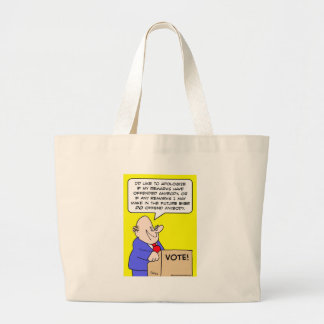 apoligize offended politician canvas bags