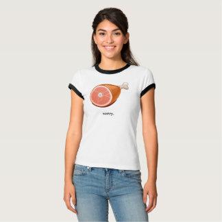 Apology Ham T-Shirt