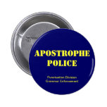 Apostrophe Police Pinback Buttons