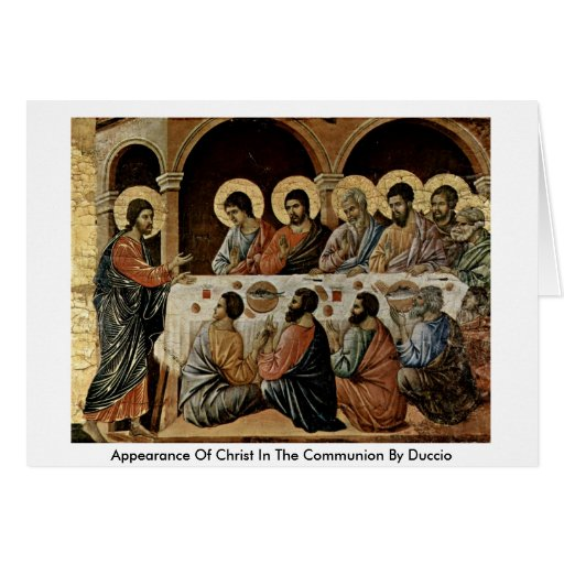 Appearance Of Christ In The Communion By Duccio Greeting Card