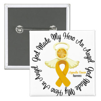 Appendix Cancer God Made My Hero An Angel 15 Cm Square Badge