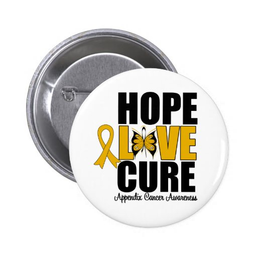 Appendix Cancer Hope Love Cure Pinback Button