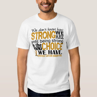 Appendix Cancer How Strong We Are Tshirts