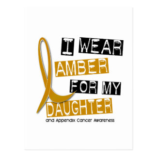 APPENDIX CANCER I Wear Amber For My Daughter 37 Postcard