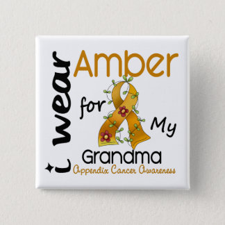 Appendix Cancer I Wear Amber For My Grandma 43 15 Cm Square Badge