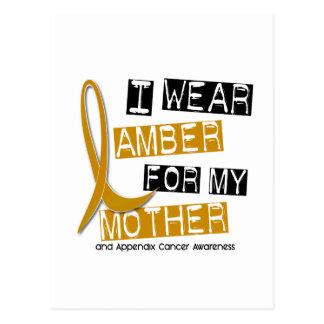 APPENDIX CANCER I Wear Amber For My Mother 37 Postcard