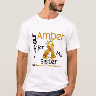 Appendix Cancer I Wear Amber For My Sister 43 T-Shirt