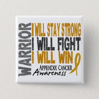 Appendix Cancer Warrior 15 Cm Square Badge