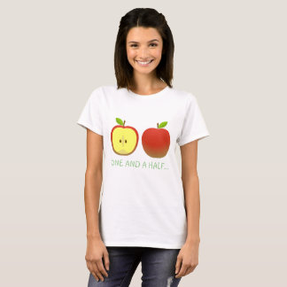 Apple and a Half T-Shirt